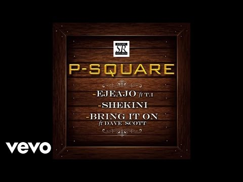 PSquare - Shekini [Official Audio]