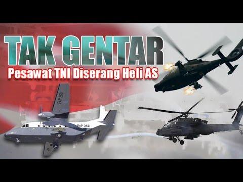 Tak gentar!!Pesawat TNI Diserang Heli AS