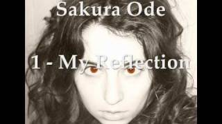 "1 - My Reflection, Sakura Ode (Instrumental ""Broken Vow"", Lara Fabian)"