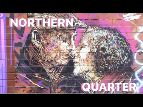 The Northern Quarter