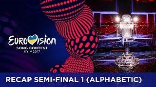 RECAP: Semi-Final 1 - Eurovision Song Contest 2017 (Alphabetic order)