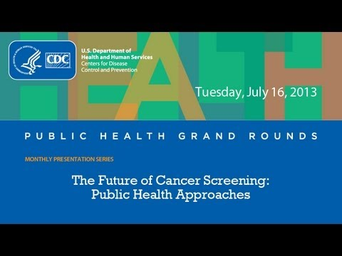 The Future of Cancer Screening: Public Health Approaches
