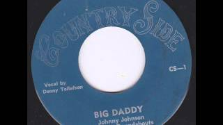 Johnny Johnson - Big Daddy