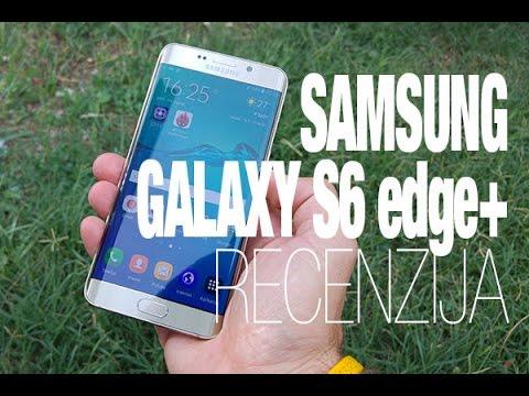 Samsung Galaxy S6 edge+ Recenzija