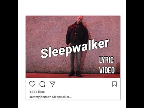 Sammy J ⋄ Sleepwalker (Lyric Video)