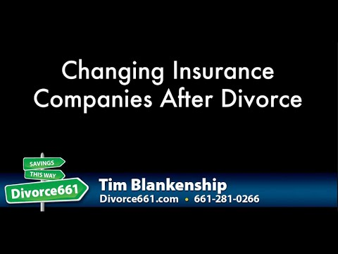 Should You Change Insurance Companies After Divorce