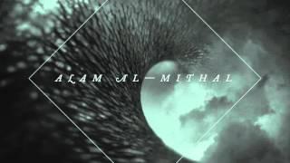 Video ALAM AL-MITHAL - Et si la suite était [... // FULL ALBUM - HD download MP3, 3GP, MP4, WEBM, AVI, FLV Juli 2018