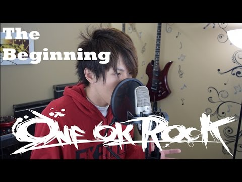 The beginning Cover - ONE OK ROCK