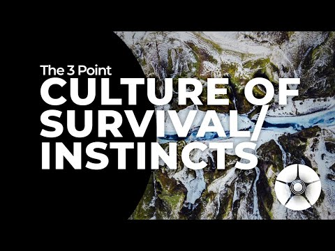 Cultures of Survival/Instincts