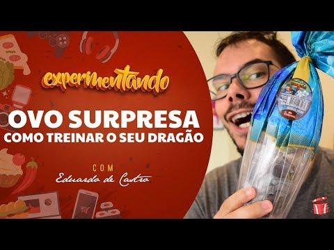 EXPERIMENTANDO OVO NESTLÉ SURPRESA COMO TREINAR O SEU DRAGÃO 3: ESPECIAL DE PÁSCOA