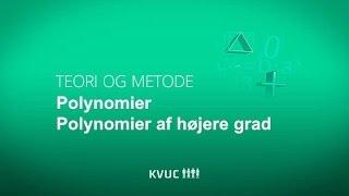 Polynomier af højere grad