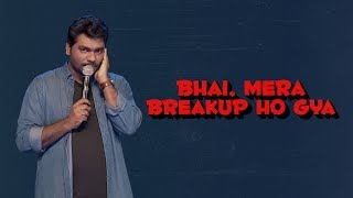 Download Bhai, Mera Break up Hogaya - Zakir Khan Mp3 and Videos