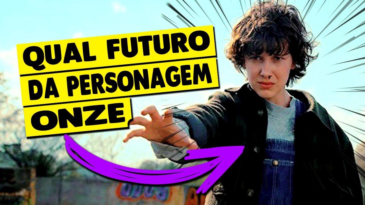 Stranger Things 4: QUAL FUTURO DA ONZE