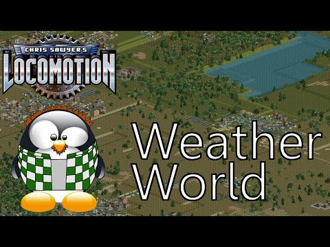 Chris Sawyer's Locomotion - Episode 3 - Weatherworld |
