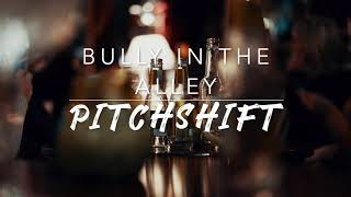 8D Bully in the Alley — Nathan Evans | PitchShift