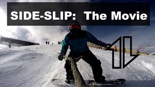 SIDE SLIP: The Snowboarding Movie
