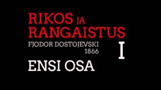 Rikos Ja Rangaistus -Dostojevski Ensi Osa Kappale 1