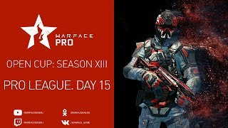 Open Cup: Season XIII Pro League. Day 15