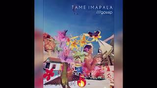 Tame Impala- Gossip (bangloud edit)