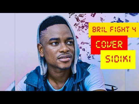 BRIL FIGHT 4 - JOYEUX ANNIVERSAIRE (COVER SIDIKI DIABATE)