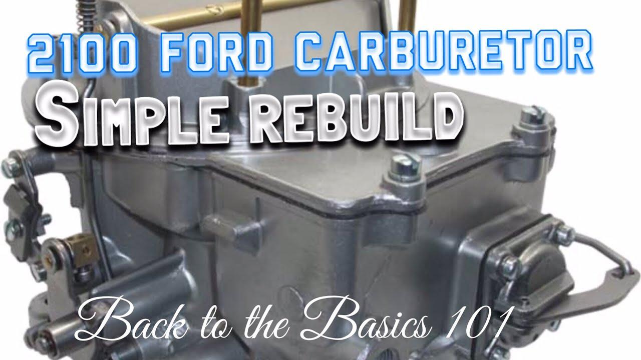 rebuilding a 2100 2 barrel ford carburetor, on a 5 gallon bucket