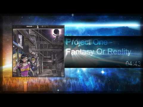 Project One - Fantasy Or Reality [2008]