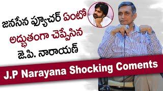 Jayaprakash Narayan Gives Clarity About Pawan Kalyan's Future In Politics | Jana Sena | YCP | TDP