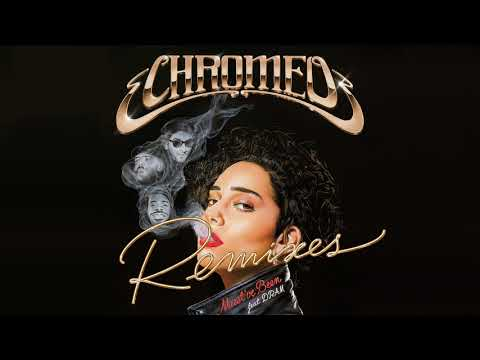 Chromeo - Must've Been (feat. DRAM) [Mercer Remix]