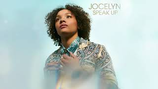 Speak Up by Jocelyn