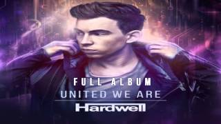 Hardwell - United We Are [FULL ALBUM 2015]
