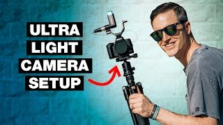Best Lightweight Camera and Accessories for Video