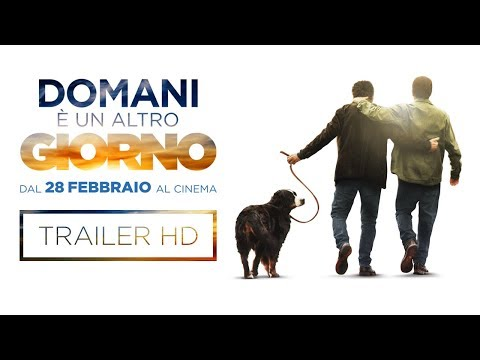DOMANI È UN ALTRO GIORNO - Trailer Ufficiale