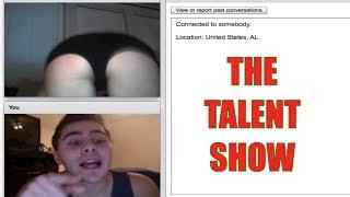 The Chatroulette Talent Show
