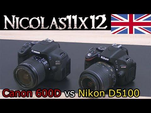 Canon 600D/T3i vs Nikon D5100 Comparison + Image Test/Video Test