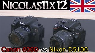 Canon 600D/T3i vs Nikon D5100 Comparison + Image Test/Video Test