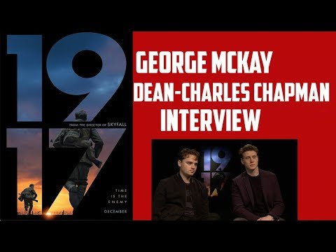 dean-charles-chapman/george-mckay-interview---1917