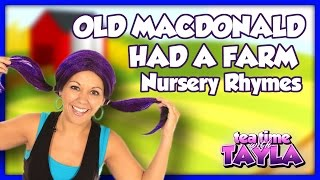 Old MacDonald Had a Farm | Nursery Rhymes ~ Tea Time with Tayla