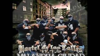 KDC - Todo X Nada - Kartel De Las Calles ( Malandra Ciudad )
