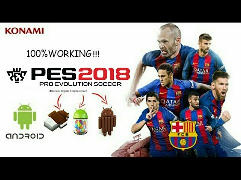 PES 2018 PATCHED APK ANDROID 4.O AND UP   100% WORKING ON KITKAT  #Smartphone #Android