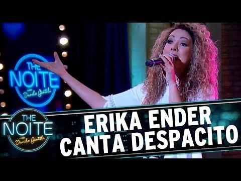 """Erika Ender canta """"Despacito""""   The Noite (04/08/17)"""