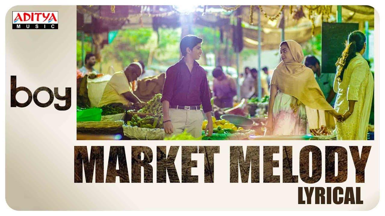 Market Melody Lyrical || Boy Songs || Lakshya Sinha, Sahiti || Elwin James || Jaya Prakash.J