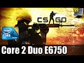 CS: GO on Core 2 Duo - Can It Run?