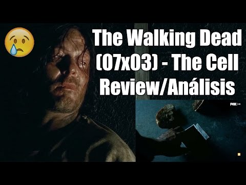 The Walking Dead Temporada 7 Capítulo 3 - The Cell (Review/Análisis)