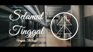 Download Mp3 Selamat Tinggal - Virgoun Ft Audy  Cover  #lirik