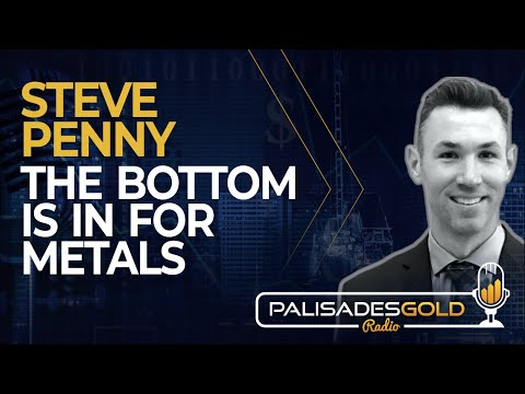 Steve Penny: The Bottom is In for Metals