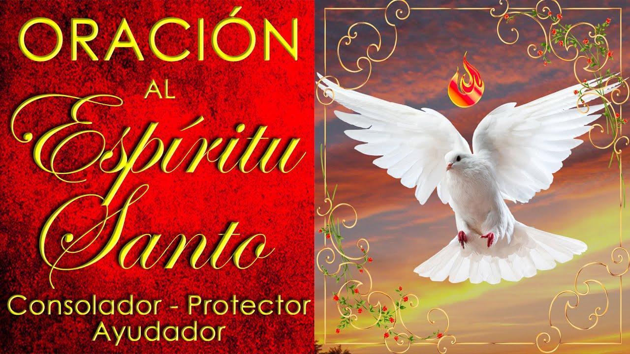 🕊️ ORACIÓN AL ESPÍRITU SANTO 🕊️ | 💖 Consolador, Protector y Ayudador 💖 | Oración Milagrosa 🙏🙏🙏 (1/4) - YouTube