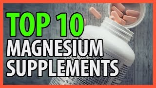 ⭐️✔️ 10 Best Magnesium Supplements 2019 👍🏻⭐️