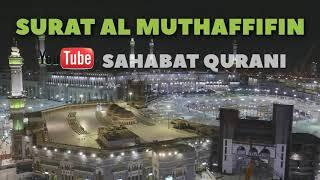 Gambar cover SURAT AL MUTHAFFIFIN MERDU - JUARA MUROTTAL ANAK Juz 30 dan Murottal Juz Amma mp3 | Sahabat Qurani