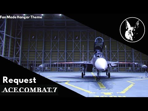 Net-Zone| Ace Combat 7 Request Experimental Hangar Theme