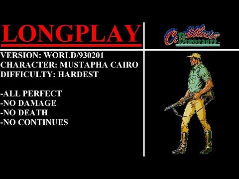 Cadillacs and Dinosaurs (Arcade) - (Longplay - Mustapha Cairo   Hardest Difficulty)